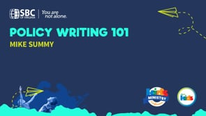 Policy Writing 101 with Mike Summy   KMC 2021