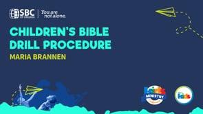 Children's Bible Drill Procedure with Maria Brannen   KMC 2021