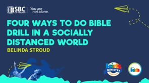 Four Ways to Do Bible Drill in a Socially Distanced World with Belinda Stroud   KMC 2021