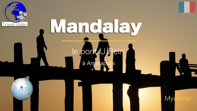 Mandalay, pont U Bein à Amarapura • Myanmar (FR)