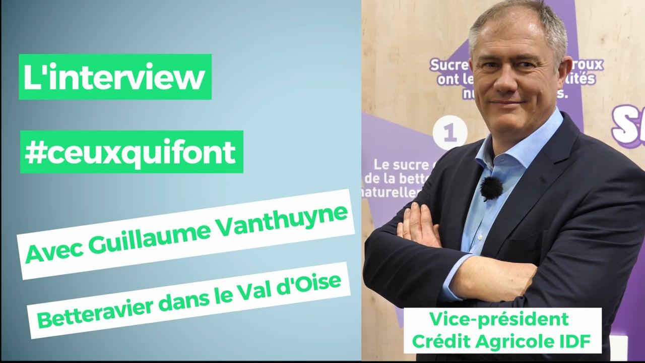 """Guillaume Vanthuyne, betteravier dans le Val d'Oise : """"Quand je soigne les plantes, je soigne les Hommes"""""""