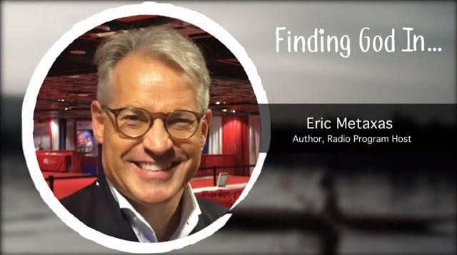 Eric Metaxas's Journey to Jesus