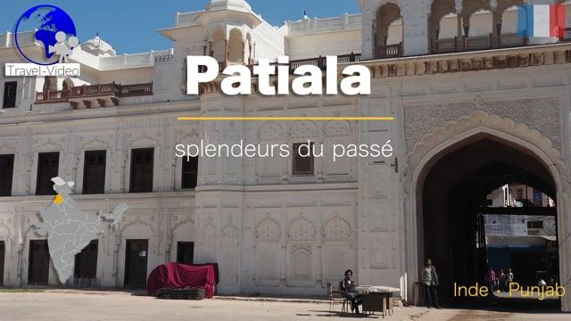 Patiala, les splendeurs du passé • Punjab, Inde (FR)