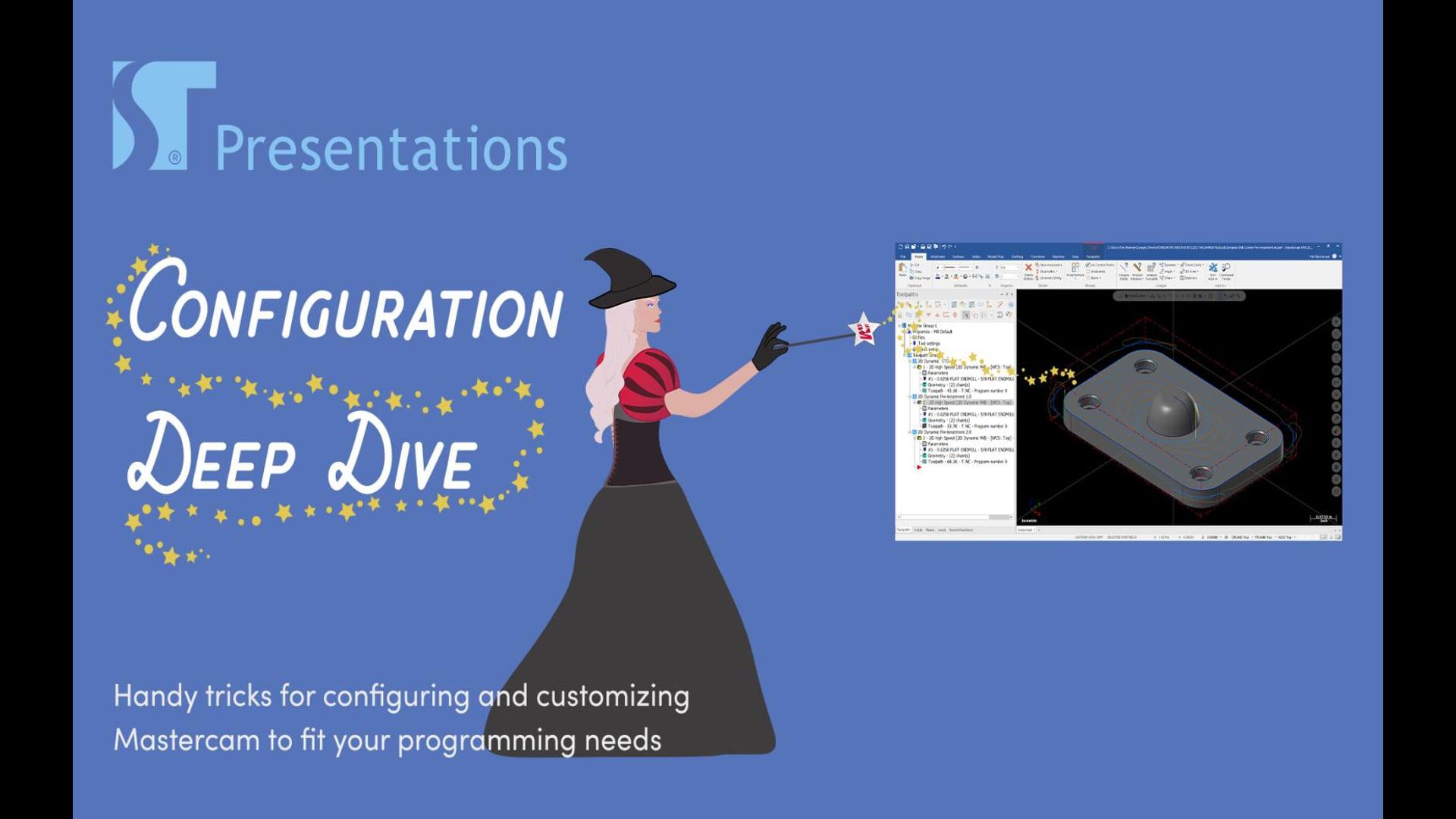 Mastercam Configuration Deep Dive