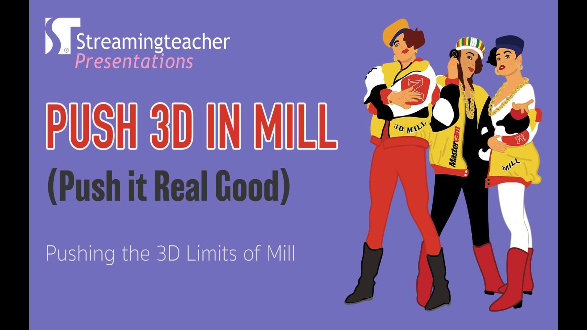 Pushing the 3D limits of Mill