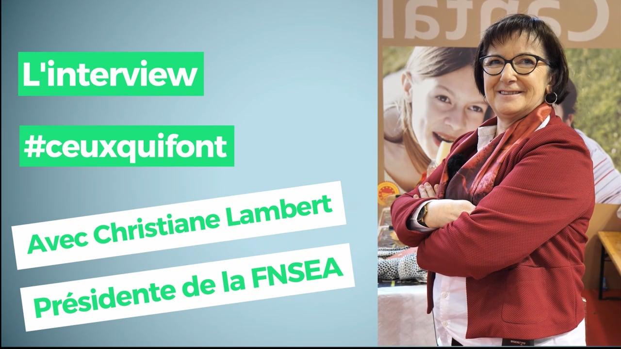 "Christiane Lambert, présidente de la FNSEA : ""Agriculteur : un métier de création"""