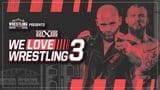 wXw We Love Wrestling 3