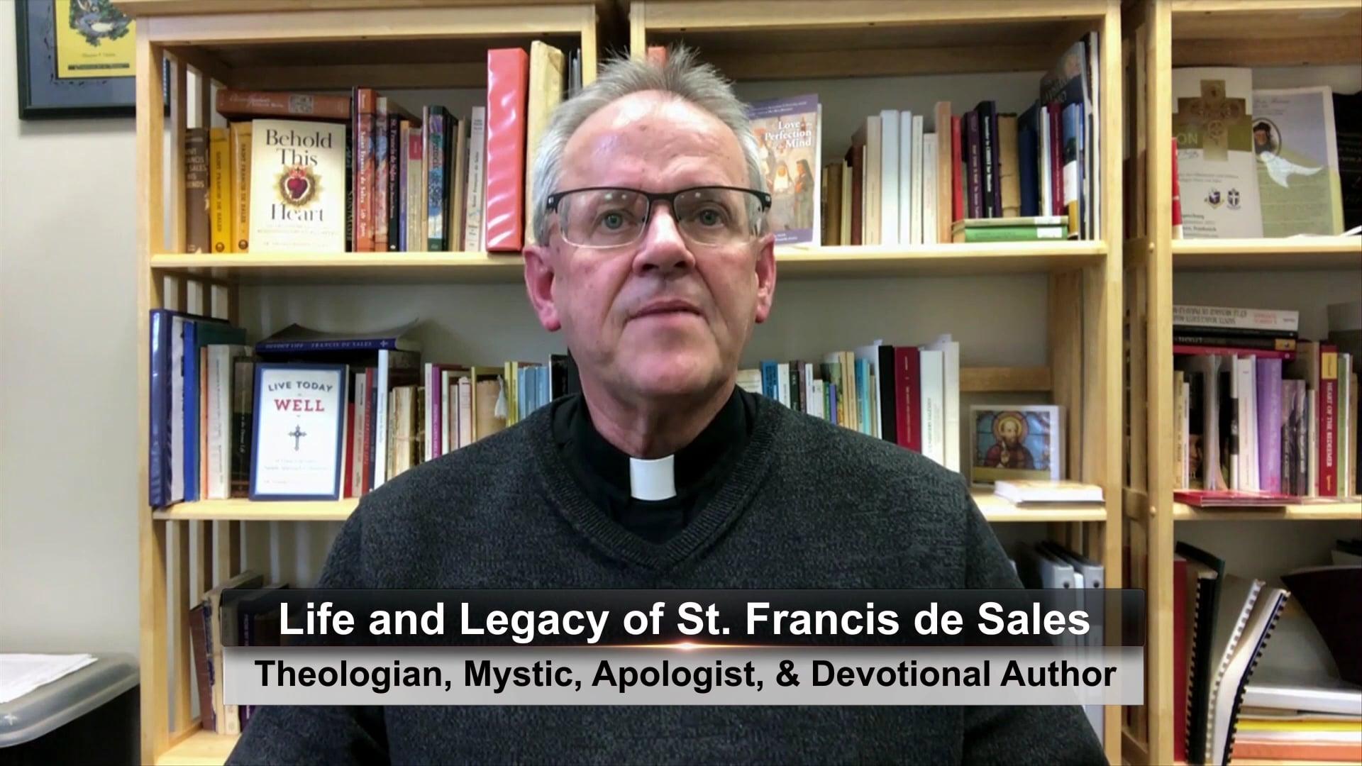 Encounter - The Spiritual Legacy of St. Francis de Sales, Part 2