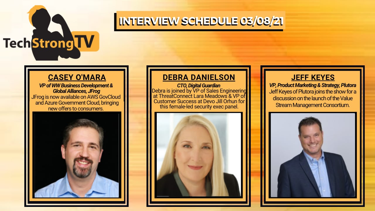 TechStrong TV – March 8, 2021
