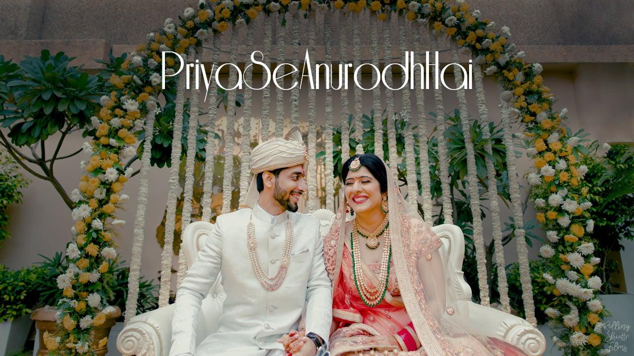 Priya & Anurodh | Wedding Trailer