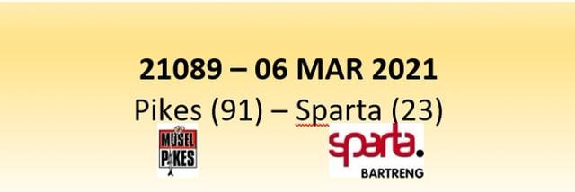 N1D 21089 Musel Pikes (91) - Sparta Bertrange (23) 07/03/2021