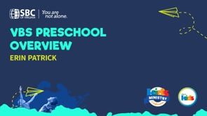 VBS Preschool Overview with Erin Patrick   KMC 2021