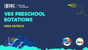 Preschool & Kindergarten Rotations with Erin Patrick   KMC 2021