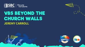VBS Beyond the Church Walls with Jeremy Carroll   KMC 2021
