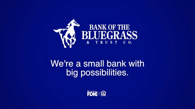 Bank of the Bluegrass, a Small Bank with Big Possibilities
