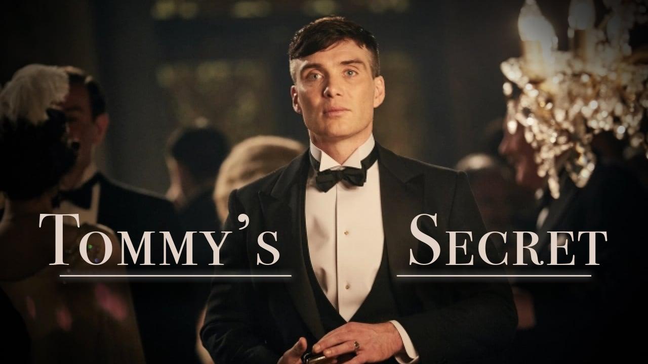 TOMMY'S SECRET - Peaky Blinders - A Cinematic Edit