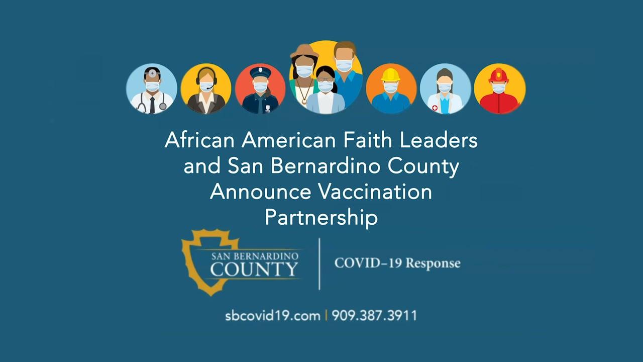 African American Faith Leaders and San Bernardino County Announce Vaccination Partnership
