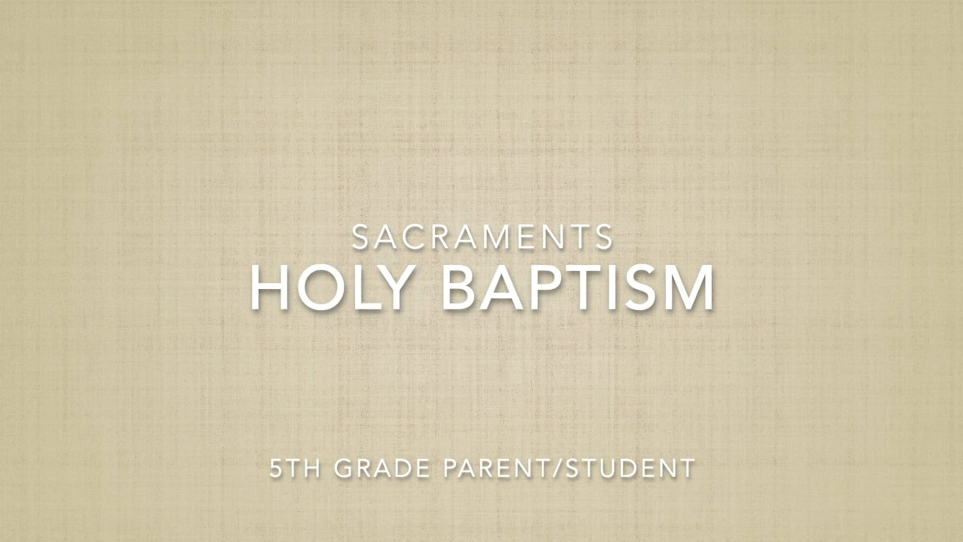 Fifth Grade - Baptism