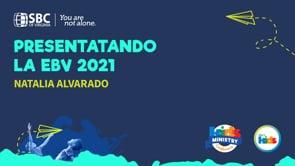Natalia Alvarado - Presentatando la EBV 2021