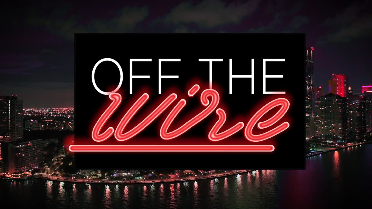 Off The Wire | Episode 191