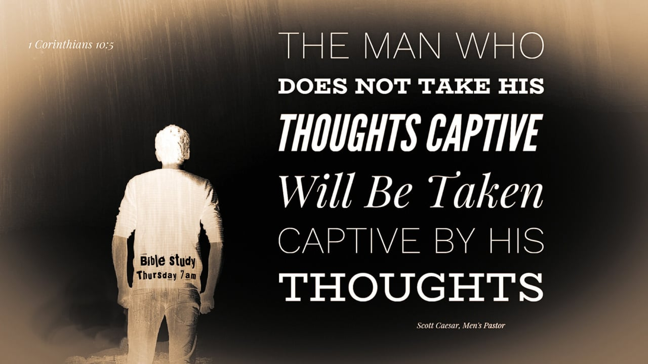 Taking Thoughts Captive
