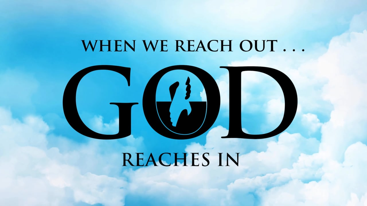 When We Reach Out God Reaches In - Testimony
