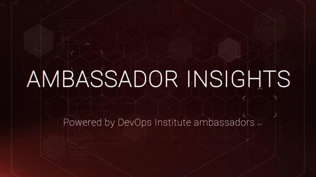 DevOps Institute Ambassadors - Value Stream Management