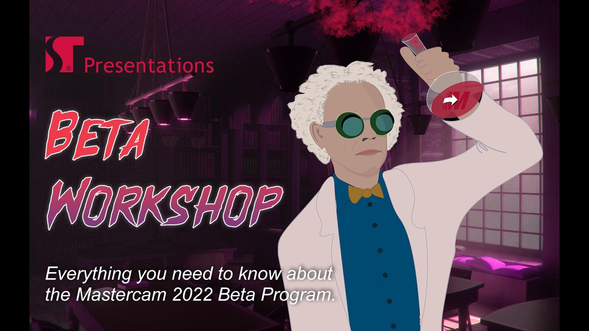 Beta Workshop