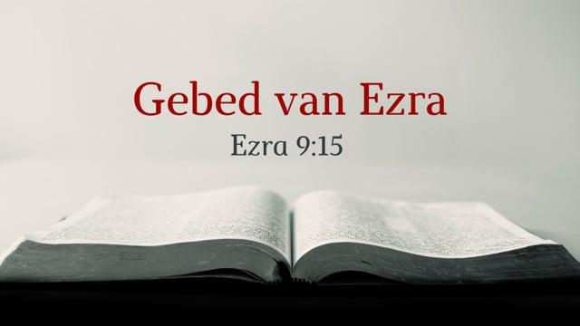 Preek Ezra 9: Gebed van Ezra   Ds. J. IJsselstein