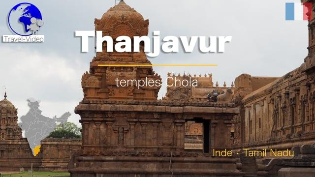 Thanjavur • Tamil Nadu, Inde •  temples Chola (FR)