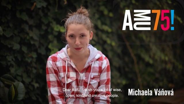 Michaela Váňová je úspěšnou absolventkou Katedry výchovné dramatiky DAMU. Podívejte se na její krátké, avšak všeříkající videopřání.