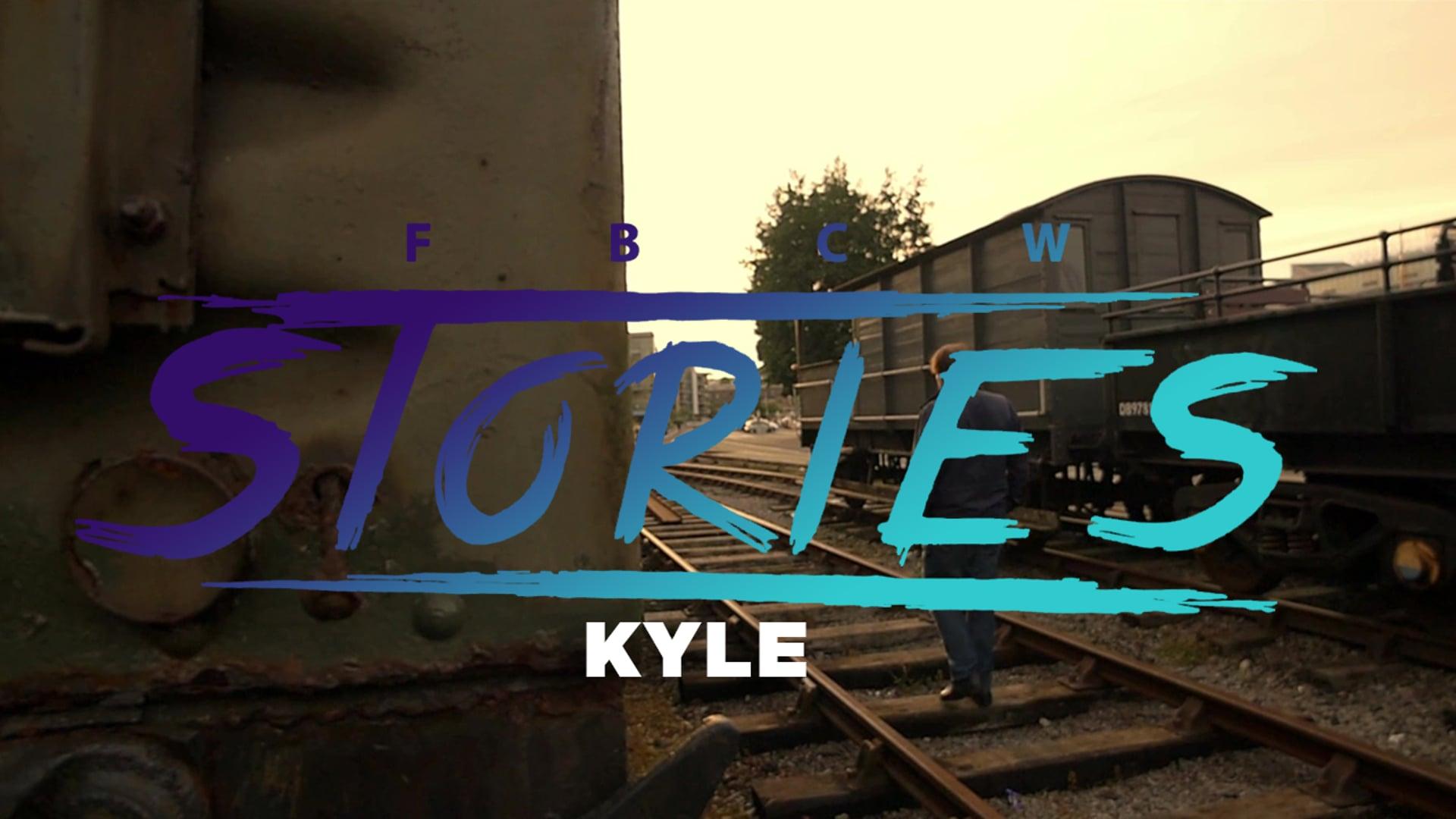 FBCW Story: Kyle