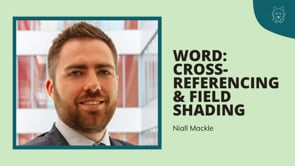 Word: Cross-referencing and field shading