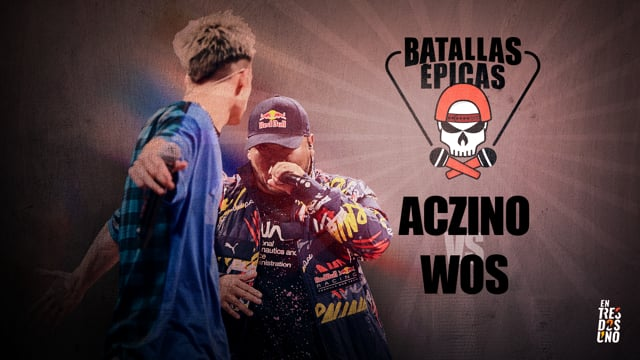 Batallas Épicas - Aczino vs Wos