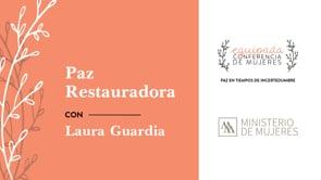 Laura Guardia Conferencia Equipada 2021 | SBCV