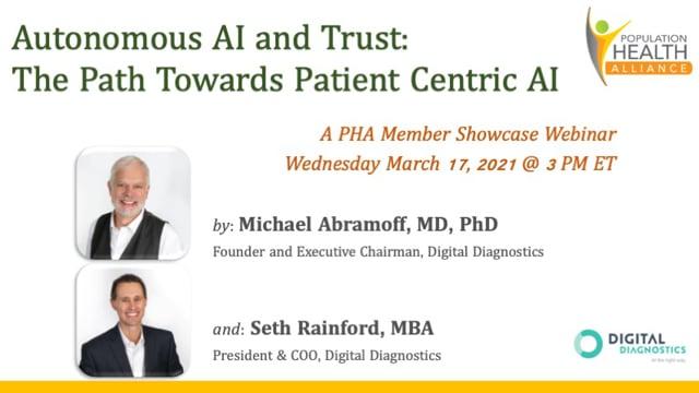 Autonomous AI and Trust: The Path Towards Patient Centric AI