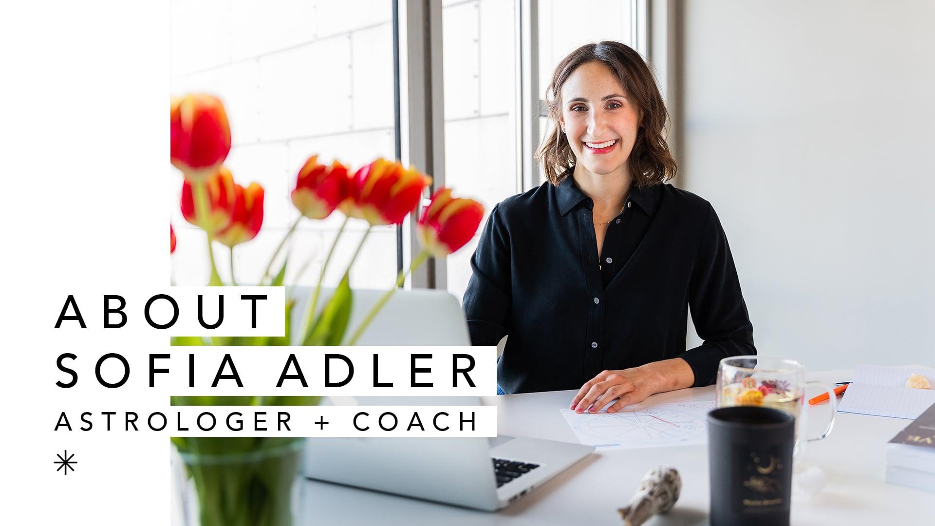 Sofia Adler - Astrologer and Coach