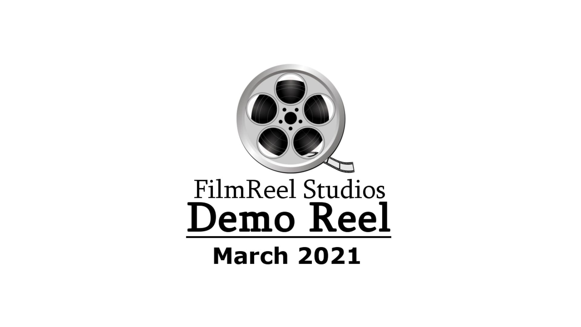FilmReel Studios - Demo Reel March 2021