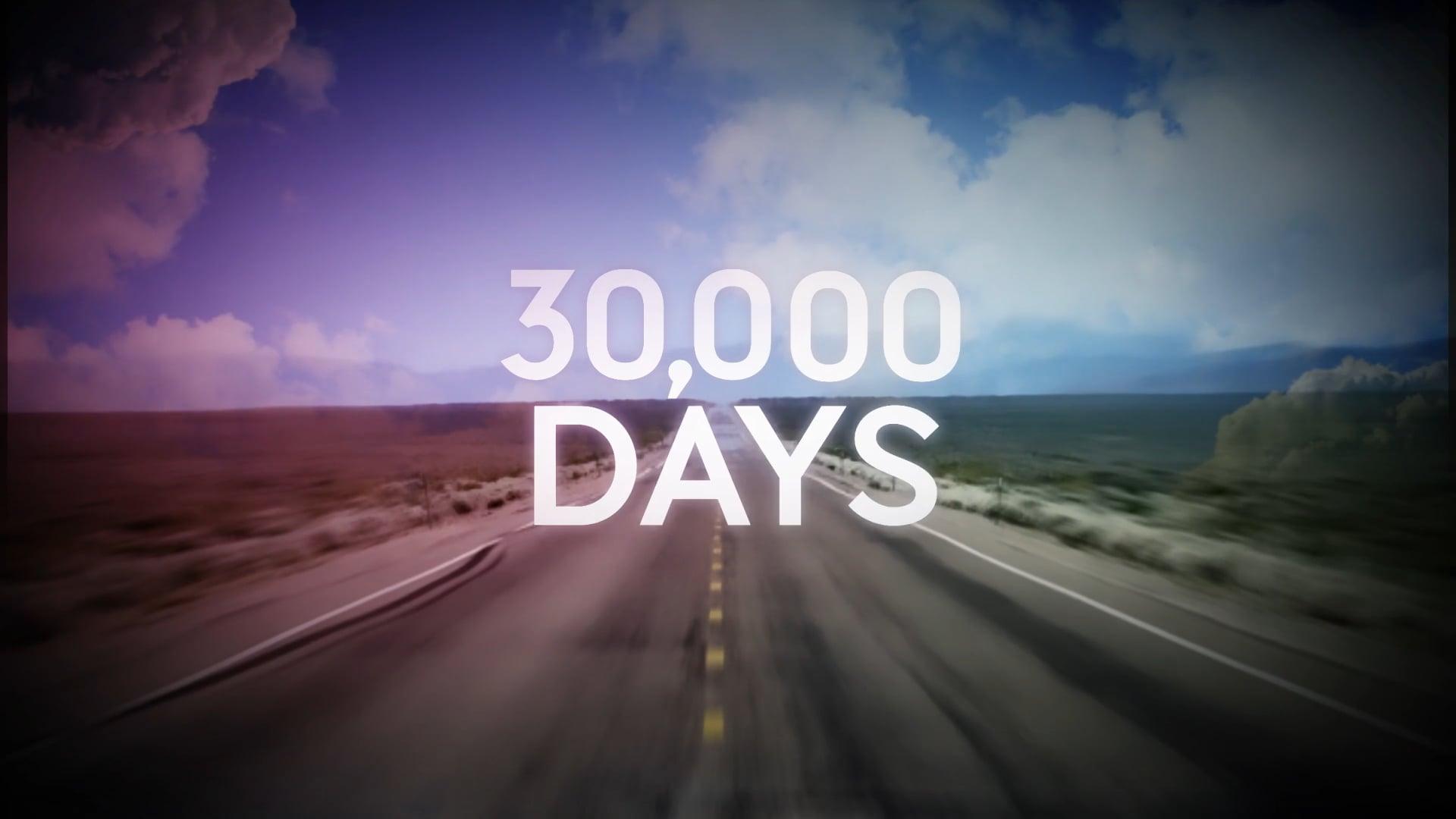 30000 Days - 11 min Film
