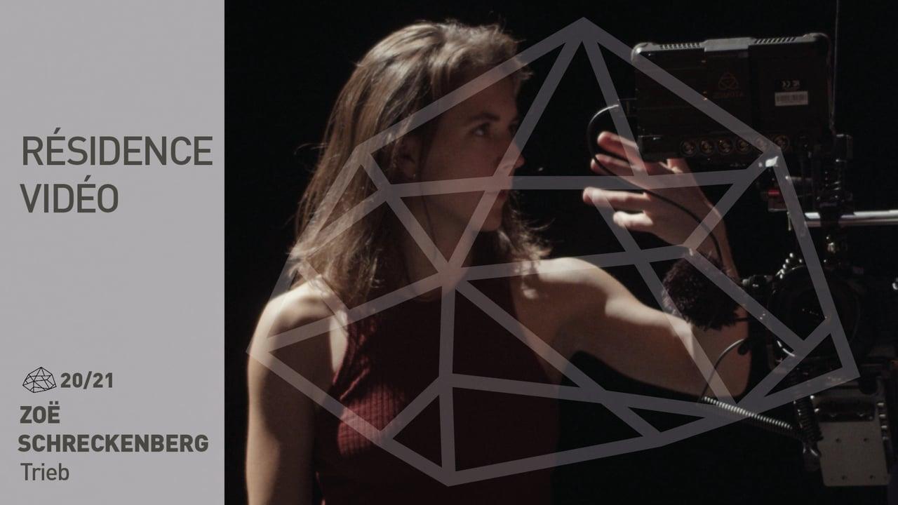 Accueil studio 20/21 : Zoé Schreckenberg - Trieb