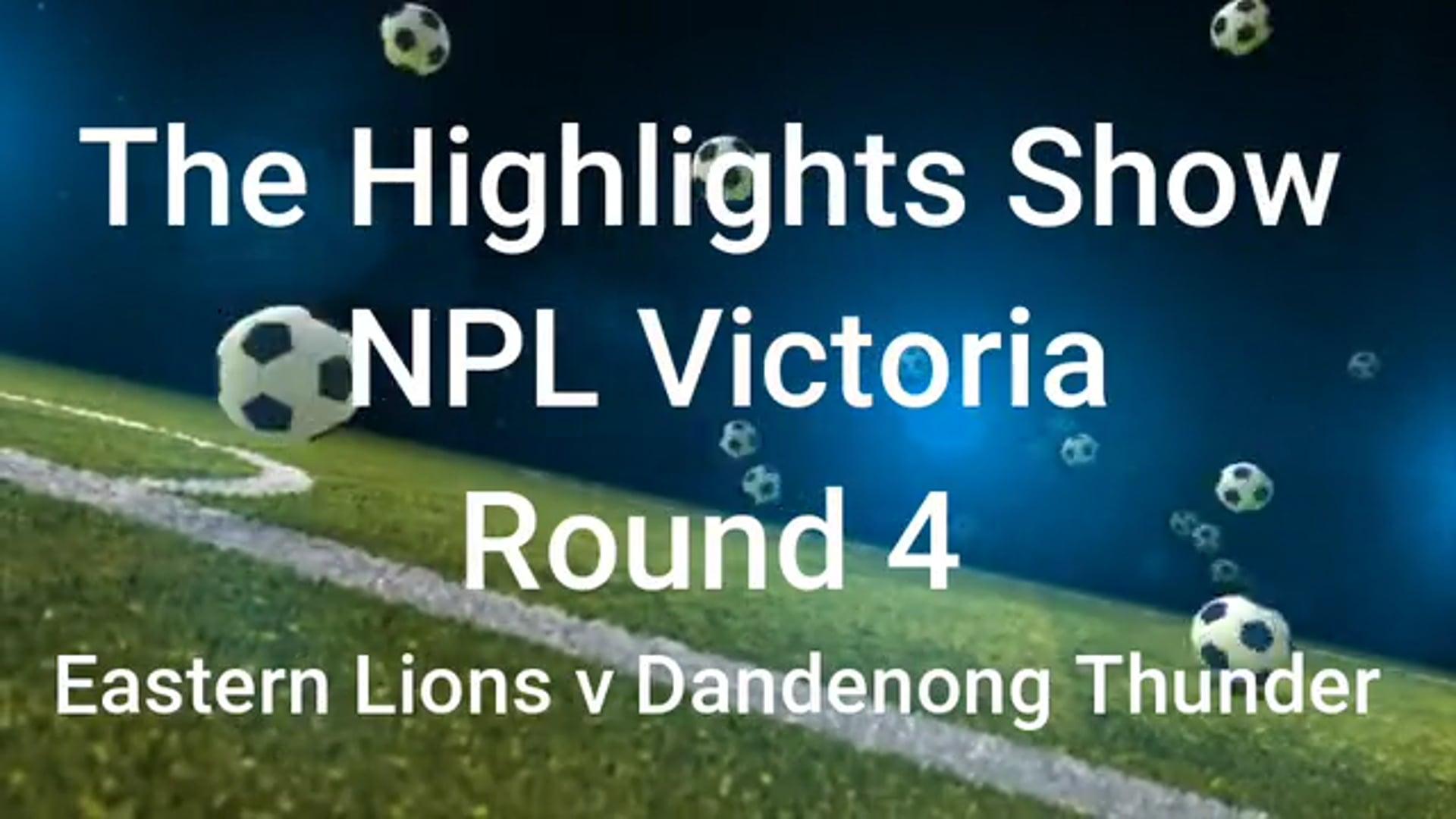 NPL Vic rd 4 Eastern Lions v Dandenong Thunder highlights