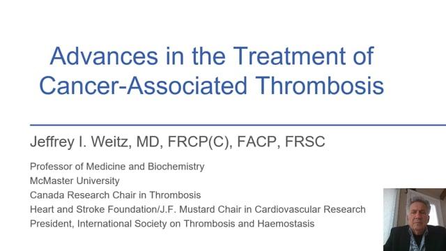 Avances en el tratamiento de TEV en cáncer - Dr Jeffrey Weitz