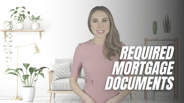 Required Mortgage Documents