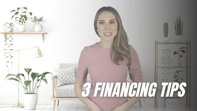 3 Financing Tips