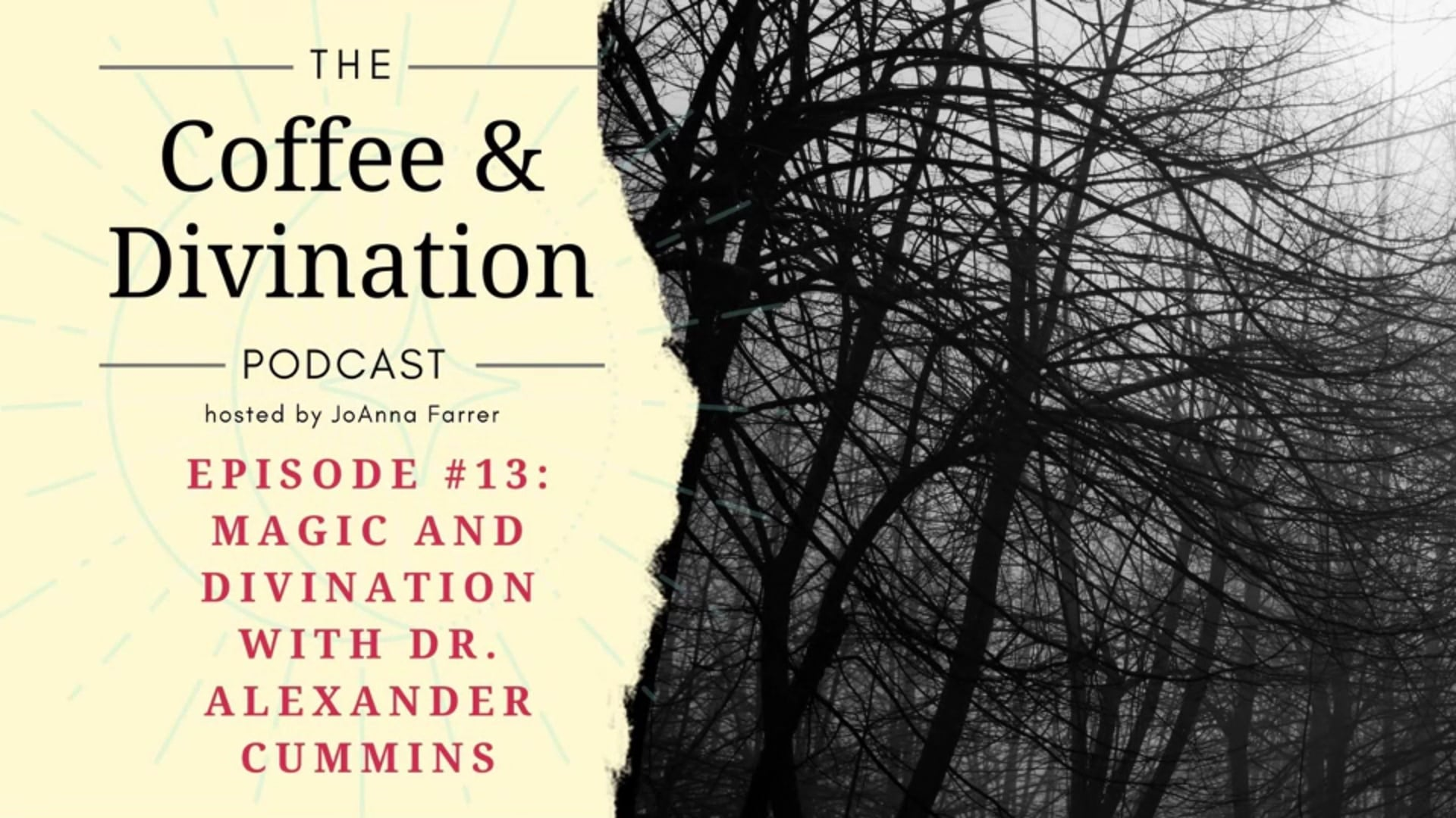 Coffee & Divination - Episode #13: Magic and Divination with Dr. Alexander Cummins