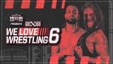 wXw We Love Wrestling 6
