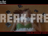 Burlesque Lockdown – Break Free