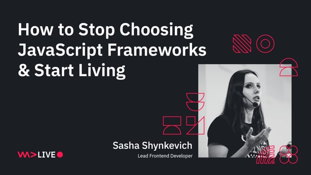 How to Stop Choosing JavaScript Frameworks and Start Living