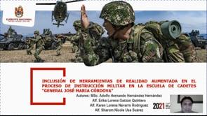 """Inclusión de herramientas de realidad aumentada en el proceso de instrucción militar de la Escuela Militar de Cadetes """"General José Maria Córdova""""."""