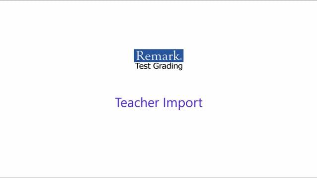 Remark Test Grading Cloud - Teacher Import